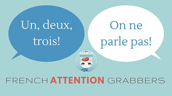 15 French Attention Grabbers For French Immersion