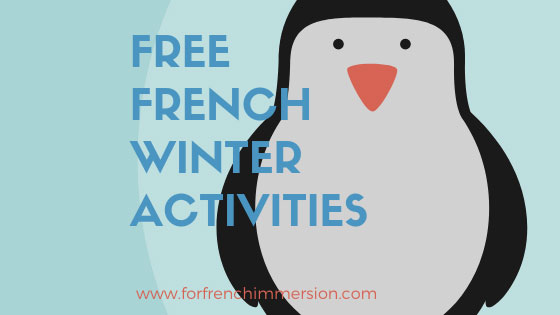Free French Winter Classroom Activities - For French Immersion