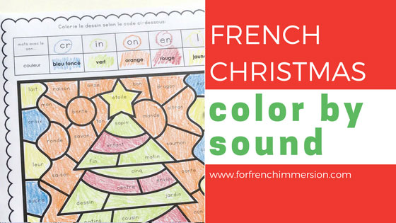 french christmas color by sound for french immersion. Black Bedroom Furniture Sets. Home Design Ideas